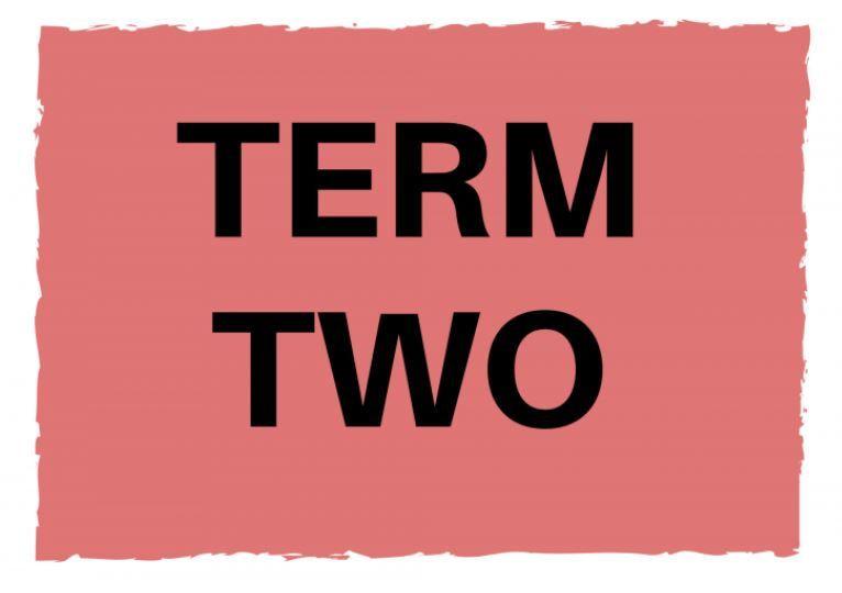 Term 2 starts Monday 3 May
